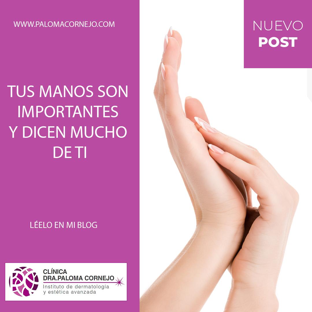 Tus manos son importantes y dicen mucho de ti